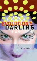 Evolution s Darling
