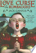 The Love Curse of the Rumbaughs by Jack Gantos