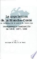 La population de la Franche-Comté au lendemain de la guerre de dix ans: Bailliages de Vesoul et de Gray