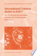 International Criminal Justice in Bello