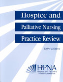 Hospice and Palliative Nursing Practice Review