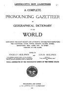 Lippincott s New Gazetteer
