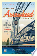 Wpa Guide to the Minnesota Arrowhead