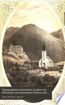 Topographisch-statistisches Lexikon von Steiermark, mit historischen Notizen und Anmerkungen