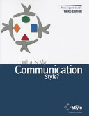 What s My Communication Style   Self Assessment