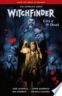 Witchfinder Volume 4  City of the Dead