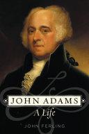 John Adams A Life Book PDF