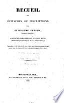 Recueil des   pitaphes ou inscriptions pour Guillaume Renaud  libraire    Montpellier  aujourd hui biblioth  caire titulaire de la Biblioth  que pulique de la m  me ville