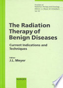 The Radiation Therapy Of Benign Disease