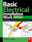 Basic Electrical Installation Work 2357 Edition, 6th ed
