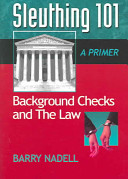 Sleuthing 101  Background Checks and the Law