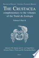 Treatise On Zoology Anatomy Taxonomy Biology The Crustacea Volume 9 Part B