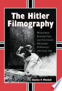 The Hitler Filmography