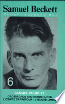 Samuel Beckett  L oeuvre Carrefour l oeuvre Limite
