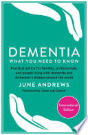 Dementia  What You Need to Know