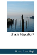 What Is Adaptation?