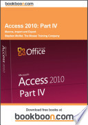 Access 2010: Part IV