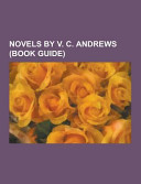 Novels By V. C. Andrews : of articles available from wikipedia...