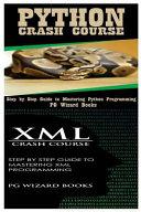 Python Crash Course   XML Crash Course
