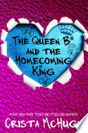 The Queen B  and the Homecoming King