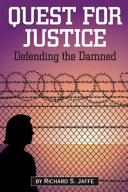 Quest for Justice Where He Successfully Exonerated Sentenced Death Row Prisoners