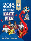 The Official 2018 FIFA World Cup Russia tm  Fact File