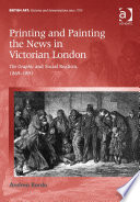 Printing and Painting the News in Victorian London
