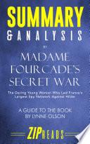 Summary Analysis Of Madame Fourcade S Secret War