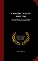 A Treatise on Land Surveying