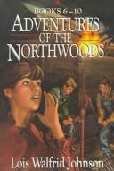Adventures of the Northwoods