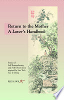 Return To The Mother A Lover S Handbook