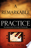 A Remarkable Practice