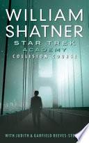 Star Trek Academy Collision Course