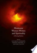 Modernist Women Writers and Spirituality