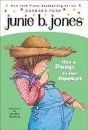 Junie B  Jones Has a Peep in Her Pocket