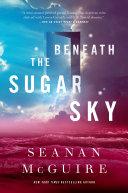 Beneath The Sugar Sky : children series, which began in the alex, hugo,...
