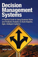 "Decision Management Systems : as battle-tested advice."" —pierre haren, vp..."