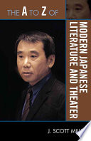 The A to Z of Modern Japanese Literature and Theater