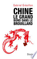 Chine  Le grand bond dans le brouillard