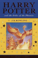 . Harry Potter and the Order of the Phoenix .
