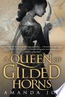 A Queen of Gilded Horns Book PDF
