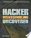 Hacker Disassembling Uncovered  Powerful Techniques To Safeguard Your Programming