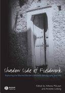 The Shadow Side of Fieldwork
