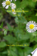 Just A Minute Please : written by pastor dan luther edwards...