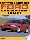 How to Tune and Modify Your Ford 5 0 Liter Mustang