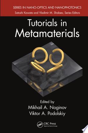 Tutorials in Metamaterials - ISBN:9781420092196