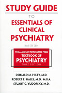 Study Guide to Essentials of Clinical Psychiatry