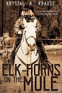Elk Horns on the Mule