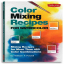 Color Mixing Recipes for Watercolor