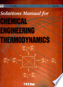 Solutions Manual For Chemical Engineering Thermodynamics